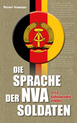 Die Sprache der NVA Soldaten