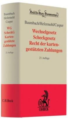 Wechselgesetz (WG) und Scheckgesetz (ScheckG)