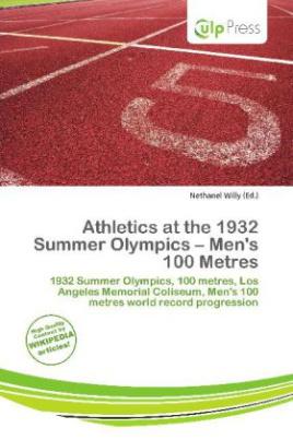 Athletics at the 1932 Summer Olympics - Men's 100 Metres