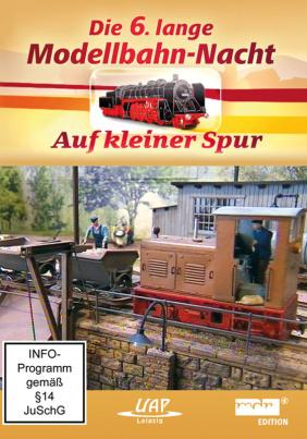 Die 6. lange Modellbahn-Nacht - Auf kleiner Spur (MDR)