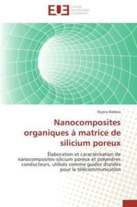 Nanocomposites organiques à matrice de silicium poreux