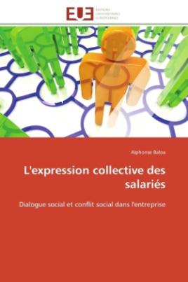 L'expression collective des salariés