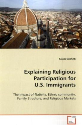 Explaining Religious Participation for  U.S. Immigrants