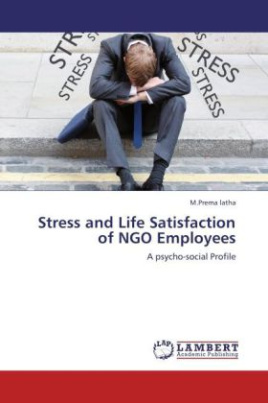 Stress and Life Satisfaction of NGO Employees