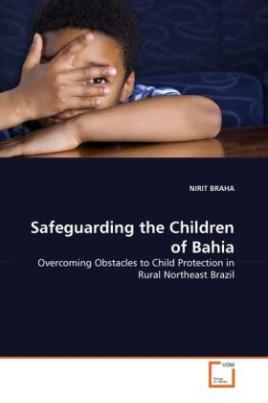 Safeguarding the Children of Bahia