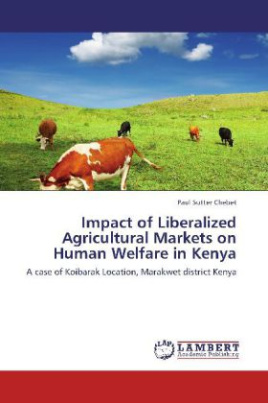 Impact of Liberalized Agricultural Markets on Human Welfare in Kenya