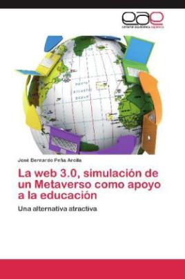 La web 3.0, simulación de un Metaverso como apoyo a la educación