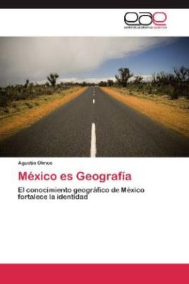 México es Geografía