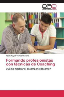 Formando profesionistas con técnicas de Coaching
