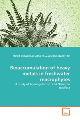 Bioaccumulation of heavy metals in freshwater macrophytes