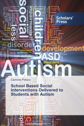 School Based Social Interventions Delivered to Students with Autism