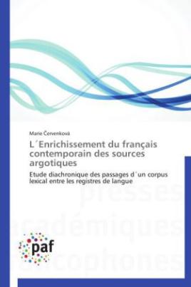 L Enrichissement du français contemporain des sources argotiques