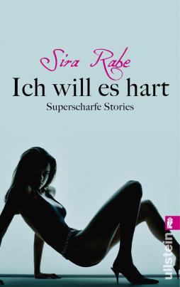Sira Rabe - Ich will es hart (TB)