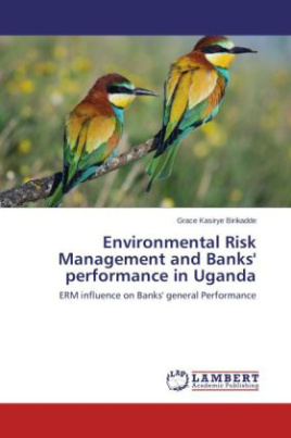 Environmental Risk Management and Banks' performance in Uganda