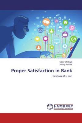Proper Satisfaction in Bank