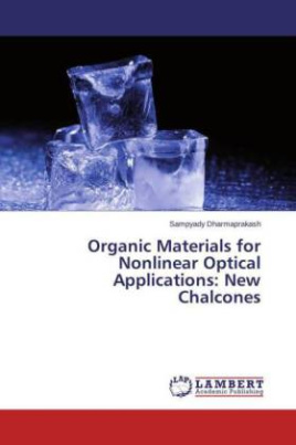 Organic Materials for Nonlinear Optical Applications: New Chalcones
