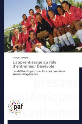 L'apprentissage au rôle d entraîneur bénévole
