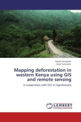 Mapping deforestation in western Kenya using GIS and remote sensing