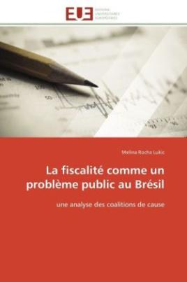 La fiscalité comme un problème public au Brésil