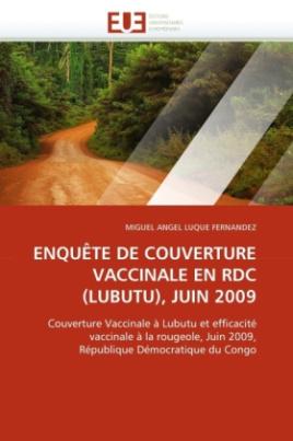 ENQUÊTE DE COUVERTURE VACCINALE EN RDC (LUBUTU), JUIN 2009