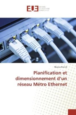 Planification et dimensionnement d'un réseau Métro Ethernet