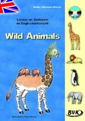 Lernen an Stationen im Englischunterricht - Wild Animals, m. Audio-CD