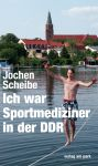 Ich war Sportmediziner in der DDR