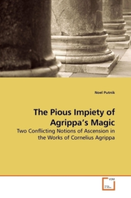 The Pious Impiety of Agrippa's Magic