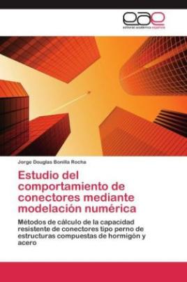Estudio del comportamiento de conectores mediante modelación numérica