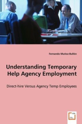 Understanding Temporary Help Agency Employment