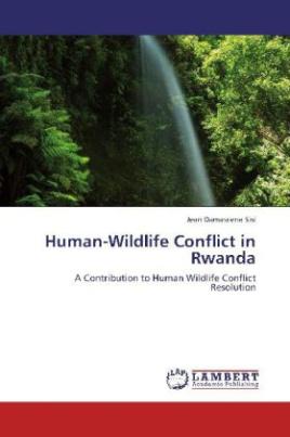 Human-Wildlife Conflict in Rwanda