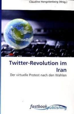 Twitter-Revolution im Iran
