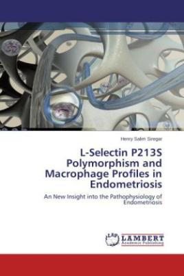 L-Selectin P213S Polymorphism and Macrophage Profiles in Endometriosis
