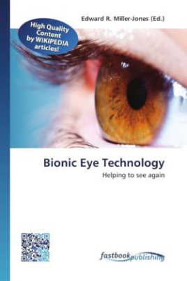Bionic Eye Technology