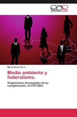 Medio ambiente y federalismo.