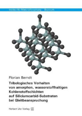 Tribologisches Verhalten von amorphen, wasserstoffhaltigen Kohlenstoffschichten auf Siliciumcarbid-Substraten bei Gleitbeanspruchung