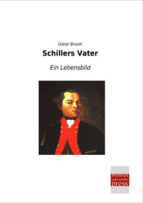 Schillers Vater