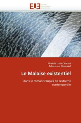 Le Malaise existentiel