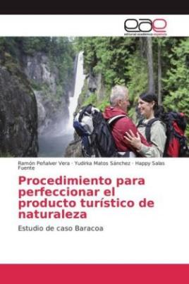 Procedimiento para perfeccionar el producto turístico de naturaleza