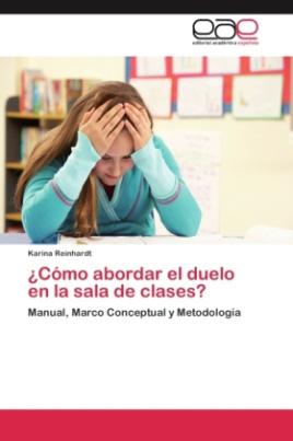 Cómo abordar el duelo en la sala de clases?