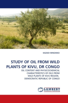 STUDY OF OIL FROM WILD PLANTS OF KIVU, DR CONGO
