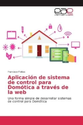 Aplicación de sistema de control para Domótica a través de la web