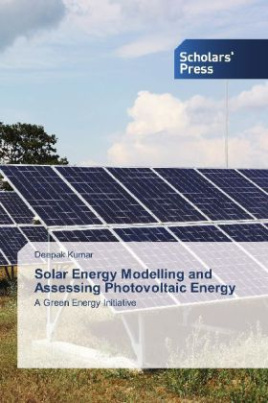 Solar Energy Modelling and Assessing Photovoltaic Energy