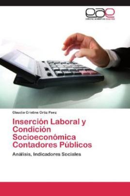 Inserción Laboral y Condición Socioeconómica Contadores Públicos
