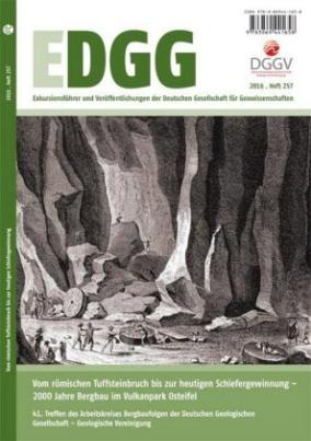 Vom römischen Tuffsteinbruch bis zur heutigen Schiefergewinnung - 2000 Jahre Bergbau im Vulkanpark Osteifel