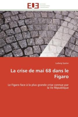 La crise de mai 68 dans le Figaro
