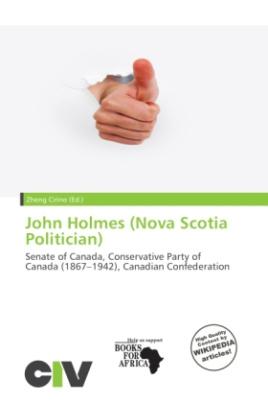 John Holmes (Nova Scotia Politician)
