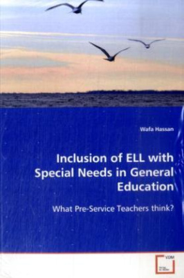 Inclusion of ELL with Special Needs in General Education