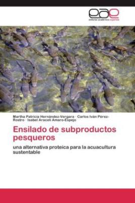 Ensilado de subproductos pesqueros