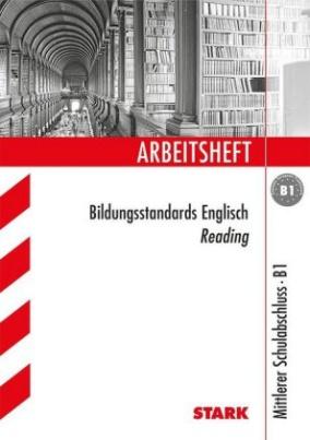 Arbeitsheft Bildungsstandards Englisch Reading, Mittlerer Schulabschluss